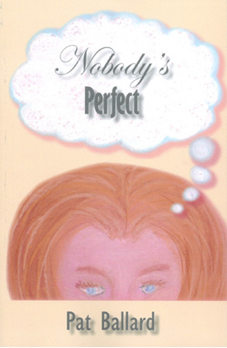 Nobody's Perfect by Pat Ballard - original cover