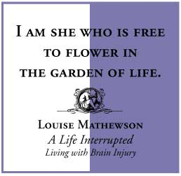 A Life Interrupted: Living with Brain Injury by Louise Mathewson