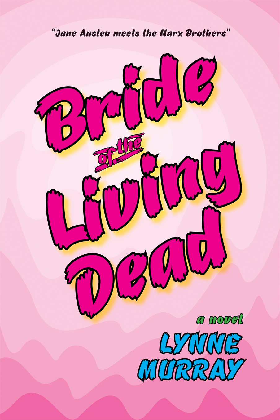 Bride of the Living Dead by Lynne Murray - trade paperback cover