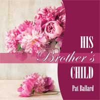His Brother's Child audiobook narrated by Joy Nash