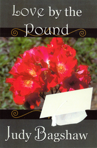 Love by the Pound by Judy Bagshaw