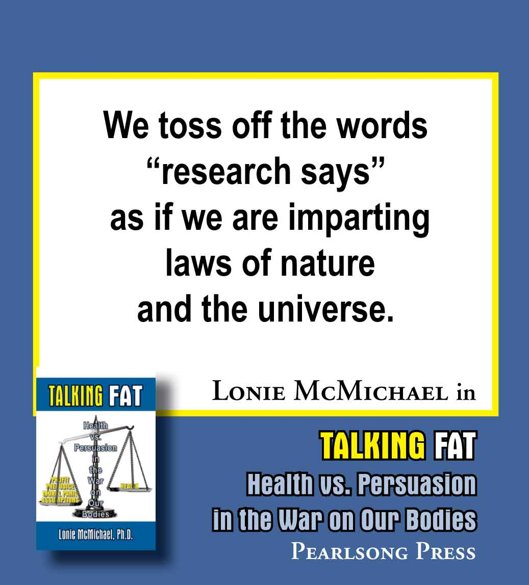 Talking Fat: Health vs. Persuasion in the War on Our Bodies by Lonie McMichael