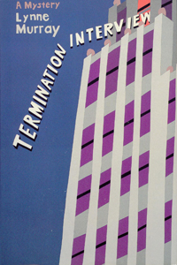 Termination Interview by Lynne Murray