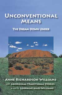 Unconventional Means: The Dream Down Under