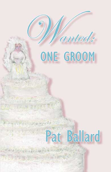 original cover for Wanted: One Groom - replaced Nov 2014
