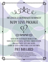 The Queen of Rubenesque Romances' Body Love Package